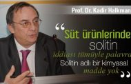 """""""Süt ürünlerinde Solitin iddiası tümüyle palavra"""""""